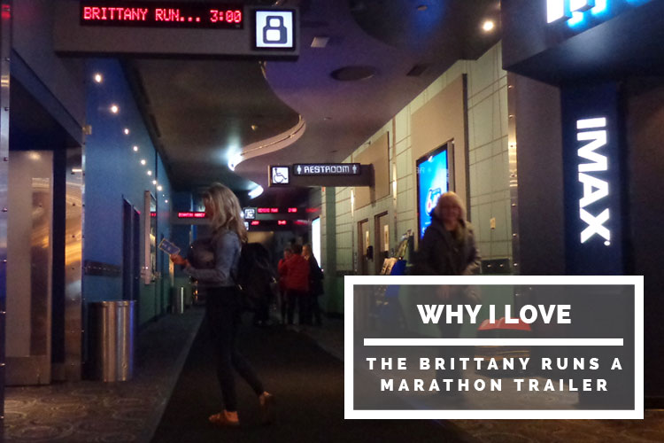 Brittany runs a marathon - Why I love the trailer