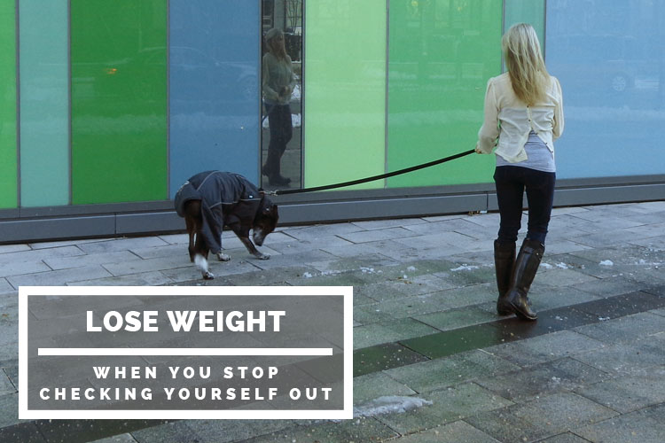 Lose weight when you STOP checking yourself out