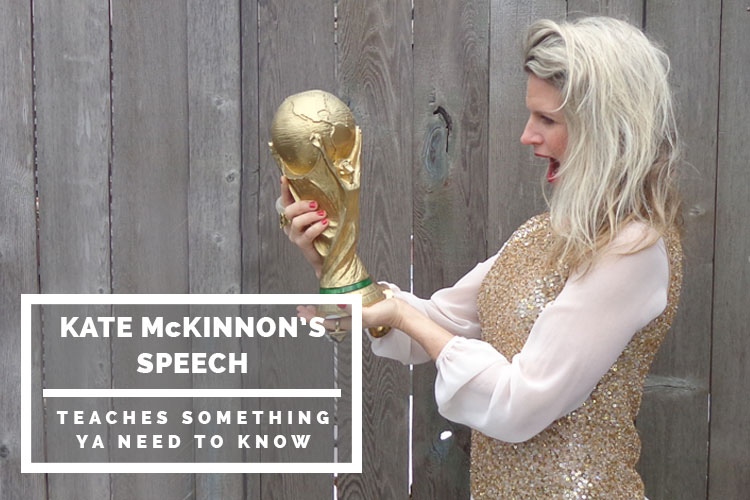 Kate McKinnon's speech teaches something ya need to know