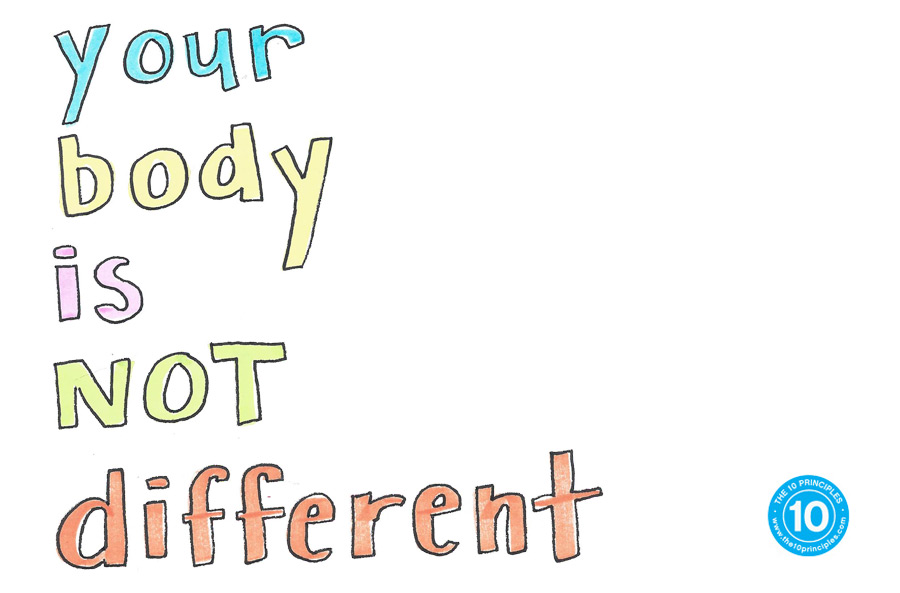 Your body isn't different