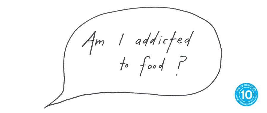 How do I stop overeating? - Am I addicted to food?