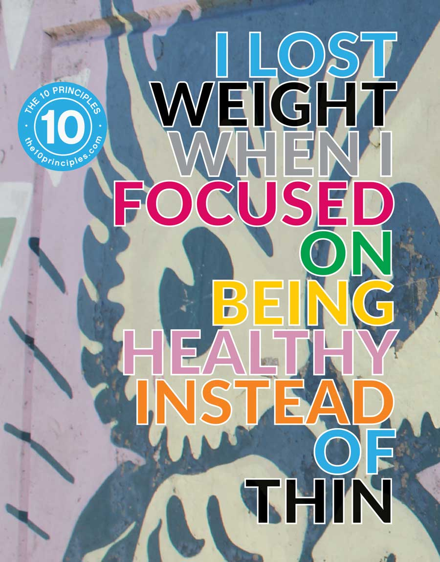 I lost weight when I focused on being healthy instead of thin