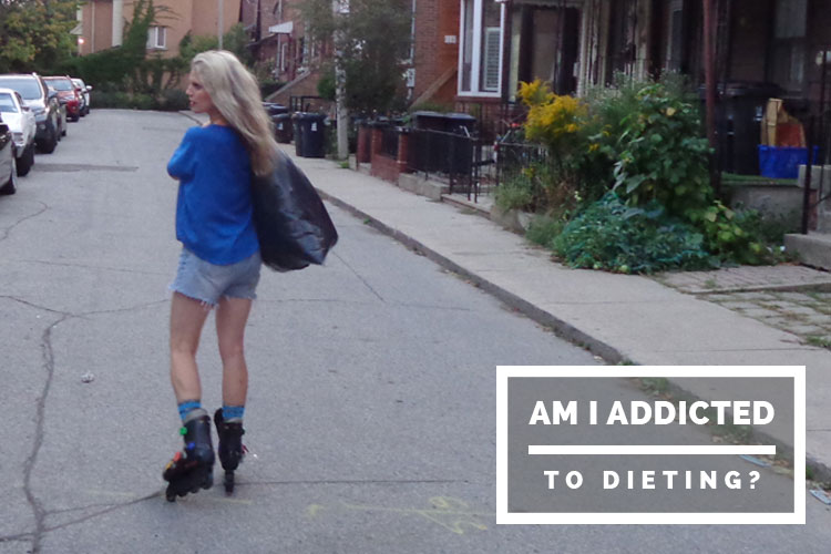 Am I addicted to dieting?
