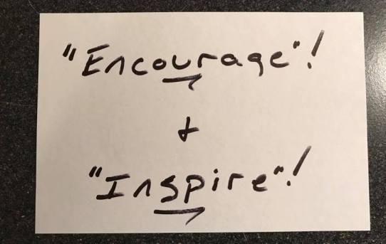 Encourage & Inspire