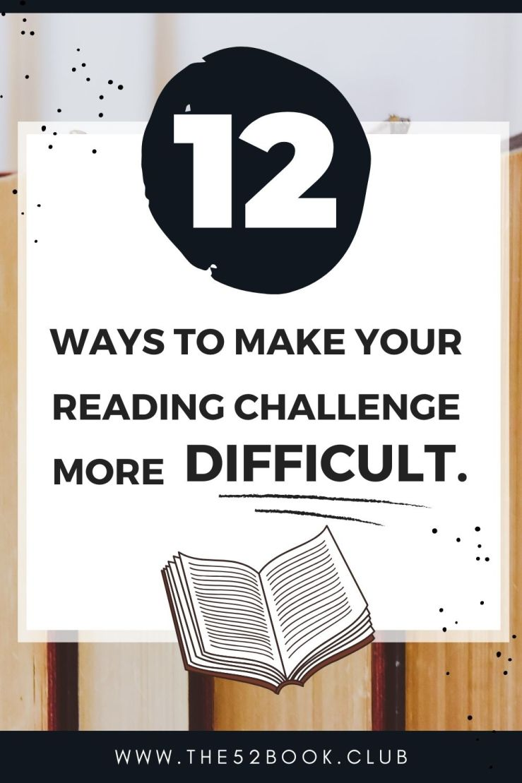 12 ways to make your reading challenge more challenge