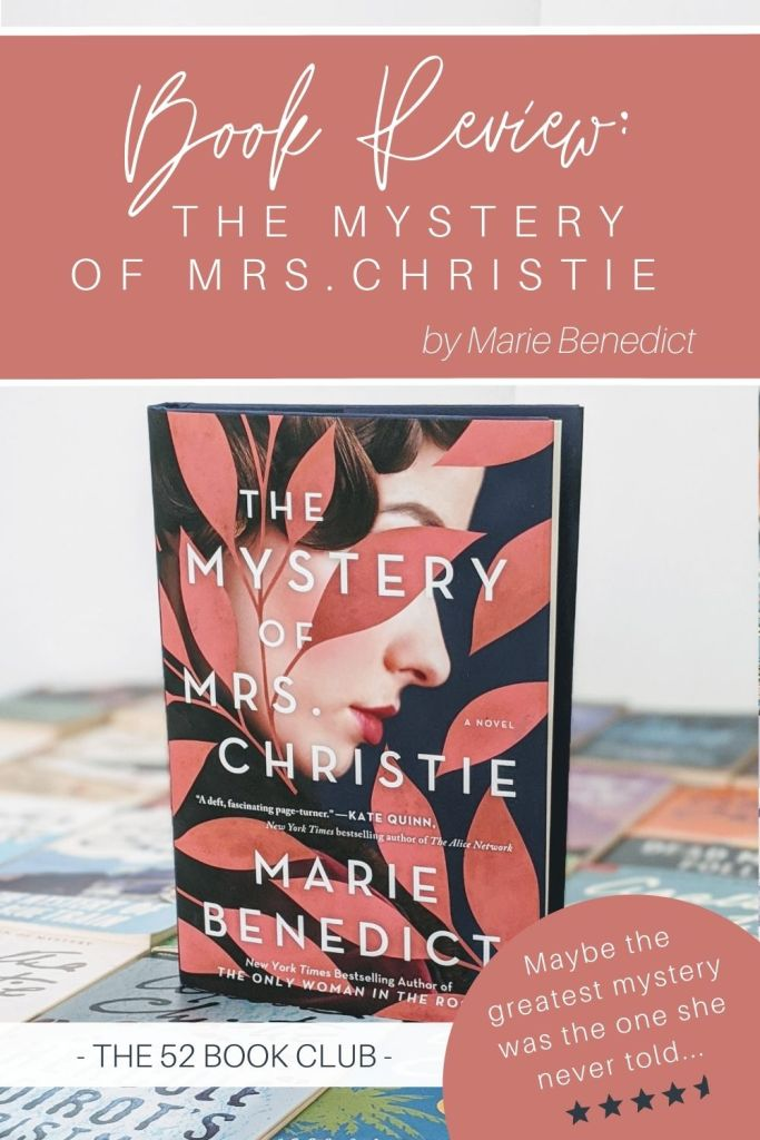 The Mystery of Mrs Christie novel. Maybe the greatest mystery was the one she never told.