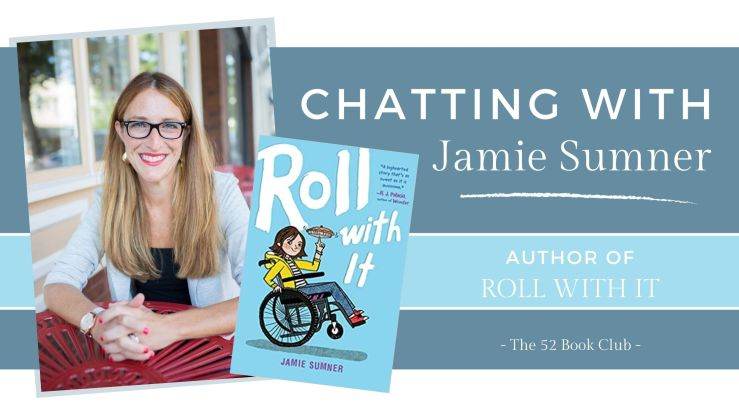 Chat with Jamie Sumner, author of Roll With It. Photo of Jamie Sumner and book cover.