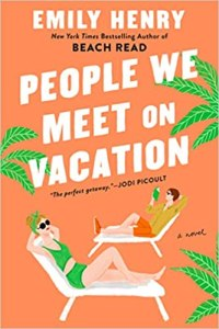 People We Meet on Vacation by Emily Henry (book cover)