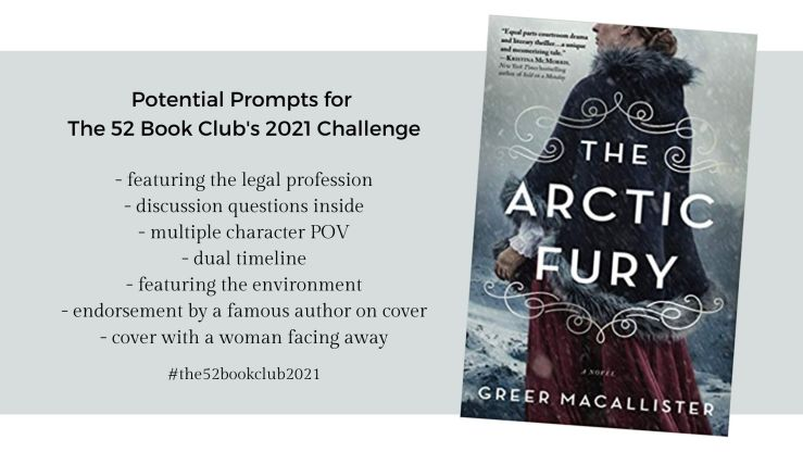 The 52 Book Club's 2021 Challenge potential prompts for The Arctic Fury by Greer Macallister
