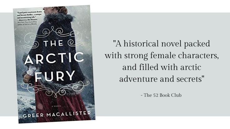 The Arctic Fury: a historical novel packed with strong female characters and filled with arctic adventure and secrets.