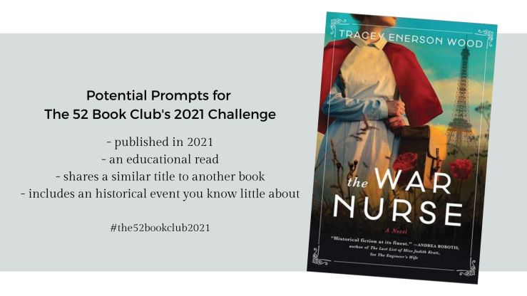 The War Nurse potential prompts for The 52 Book Club's 2021 challenge