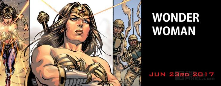 Wonder Woman (June 23rd - DC Comics - starring Gal Gadot of Fast & Furious series). THE ACTION PIXEL @theactionpixel
