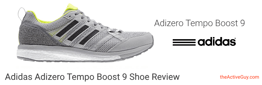 best website 5c3d8 273a2 Adidas Adizero Tempo 9 Boost Running Shoe  The Active Guy