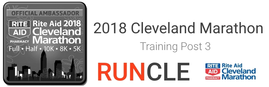 2018 Cleveland Marathon Training Post 3