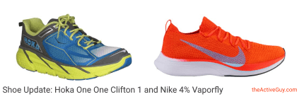 Hoka Clifton 1 and Nike 4% Vaporfly