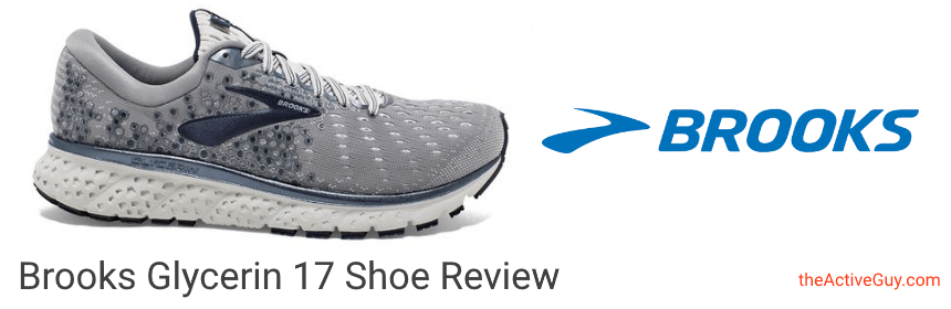 Brooks Glycerin 17 Shoe Review | The