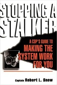 Protecting Yourself From a Stalker Who Won't Leave You Alone