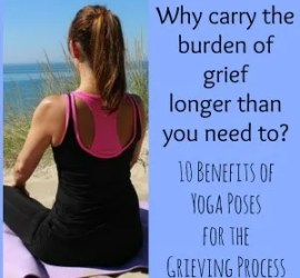 Benefits of Yoga Poses for the Grieving Process