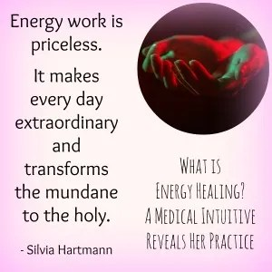 What is Energy Healing? A Medical Intuitive Reveals Her Practice