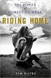 Riding Home:The Power of Horses to Heal She Blossoms