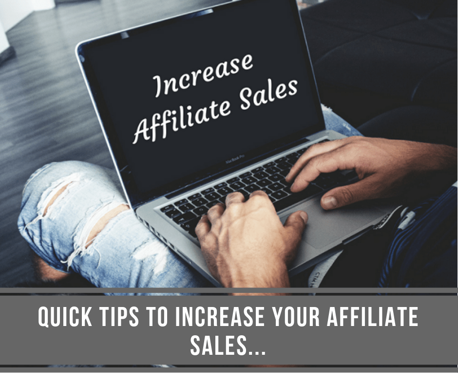 post45 - Quick Tips to Increase Your Affiliate Sales