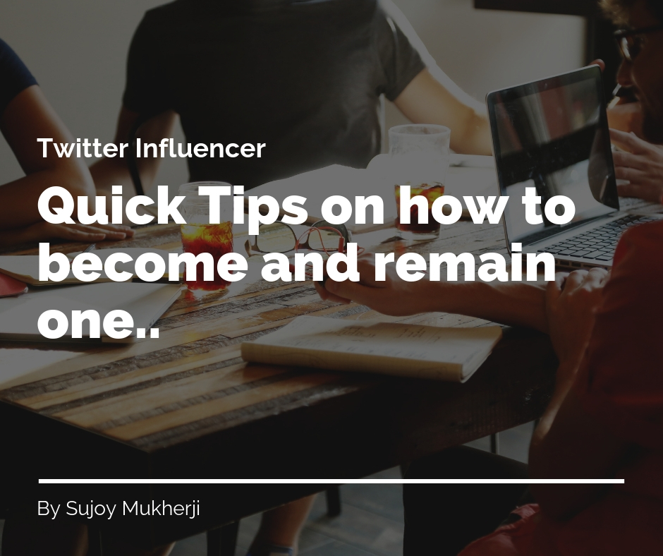 Twitter Influencer: Quick Tips on How to Become and Remain One