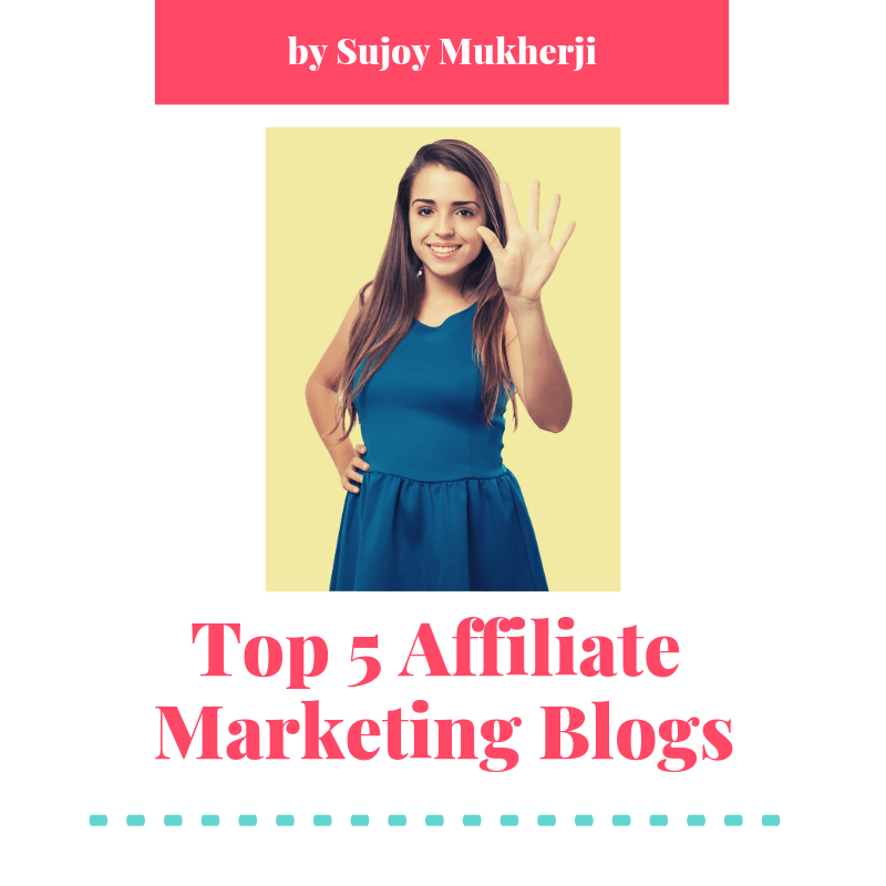 Top 5 Affiliate Marketing Blogs 2019 I The Affiliate Hub