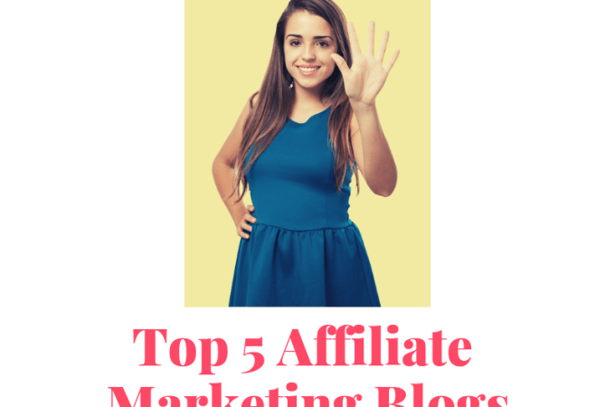 Top 5 Affiliate Marketing Blogs 2019