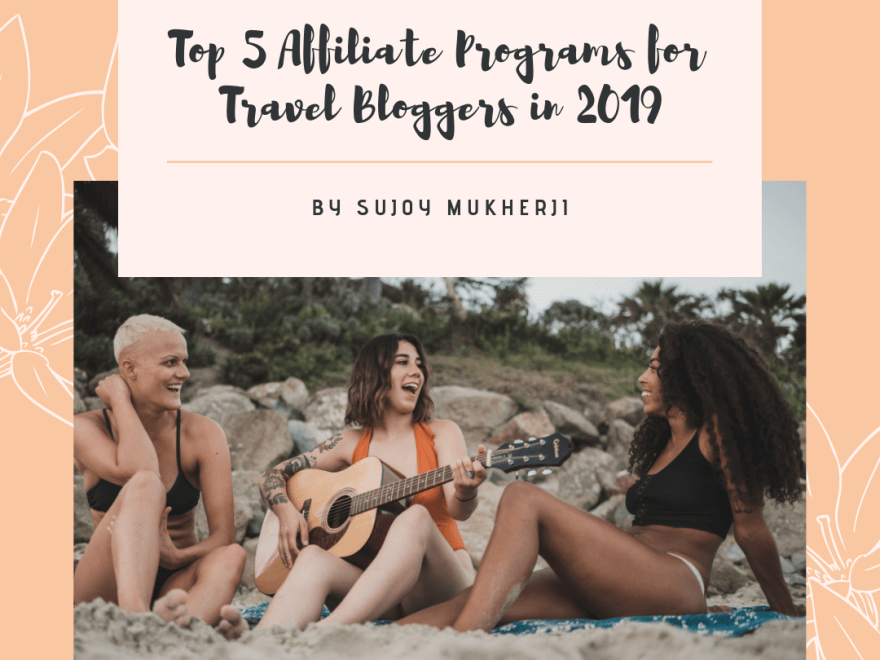 post71 - Top 5 Travel Affiliate Programs For Travel Bloggers in 2019