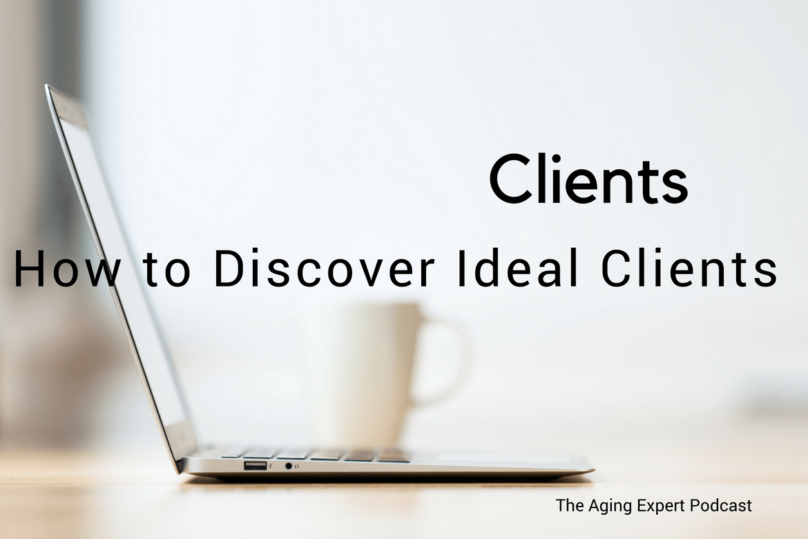 How to Discover Ideal Clients