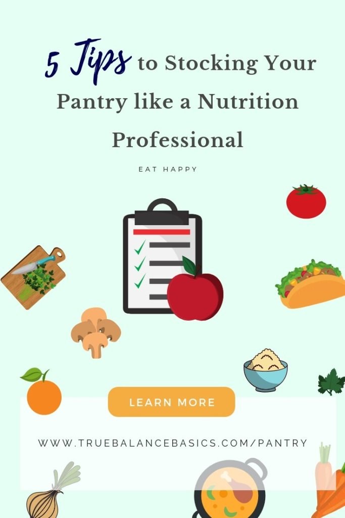 5 tips to stocking your pantry like a nutrition professional
