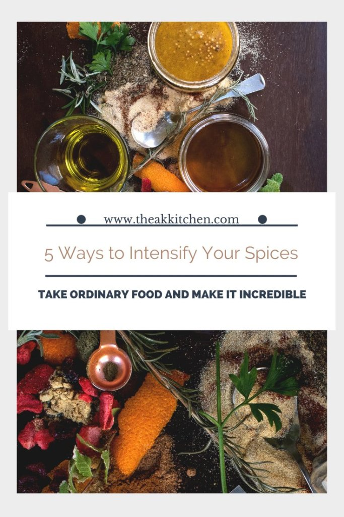 5 Ways to Intensify Your Spices