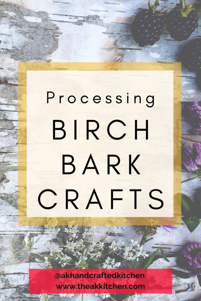 processing birch bark crafts