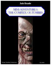 Mini-Adventure 1: The Complex of Zombies