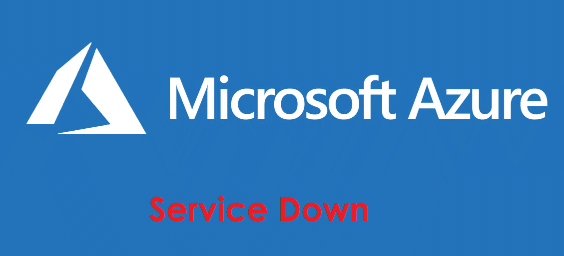 Microsoft Azure service down