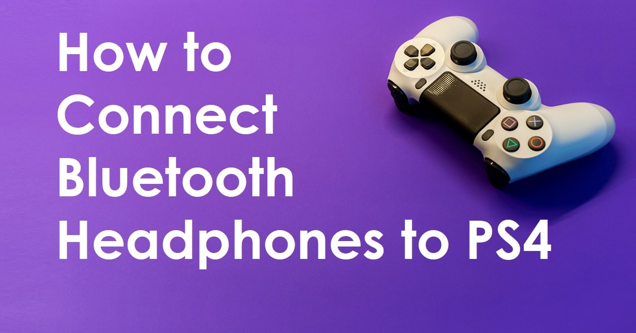 How to connect PS4 to Bluetooth Headphones
