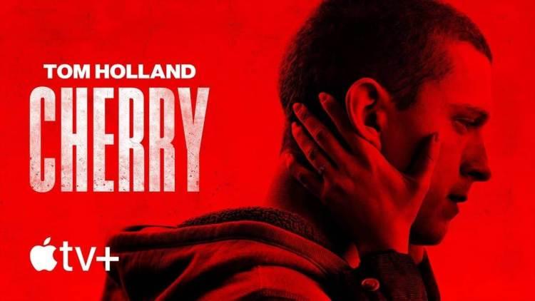 "Apple TV+ ปล่อยตัวอย่างภาพยนตร์เรื่องใหม่ ""Cherry"" นำแสดงโดย Tom Holland เริ่มฉาย 22 มี.ค. นี้"