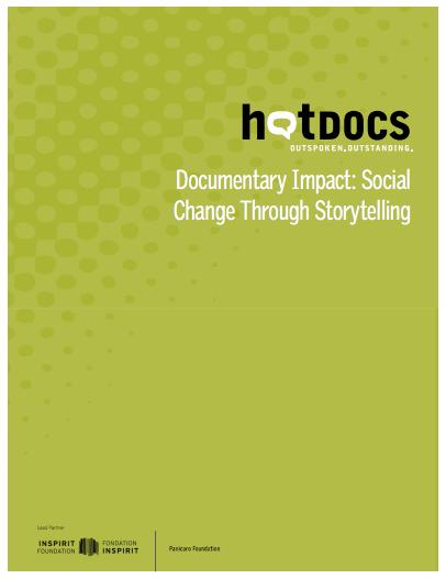 Documentary Impact: Social Change Through Storytelling