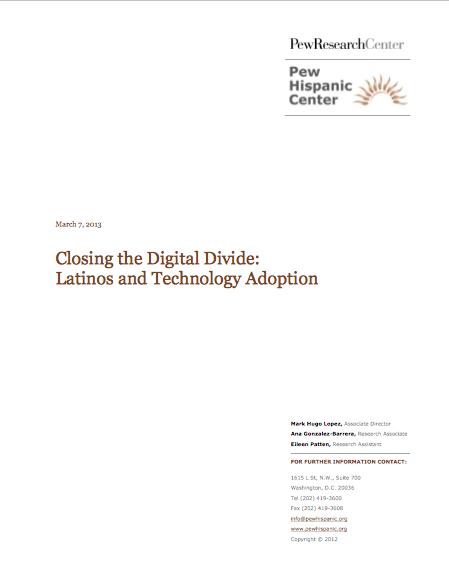 Closing the Digital Divide: Latinos and Technology Adoption