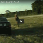 Texas Cops Do Roadside Body Cavity Search