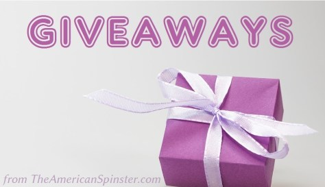 The American Spinster: Giveaways