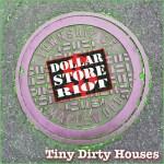 Tiny Dirty Houses E.P.