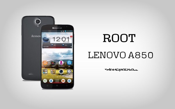 Easily Root Lenovo A850 Without PC