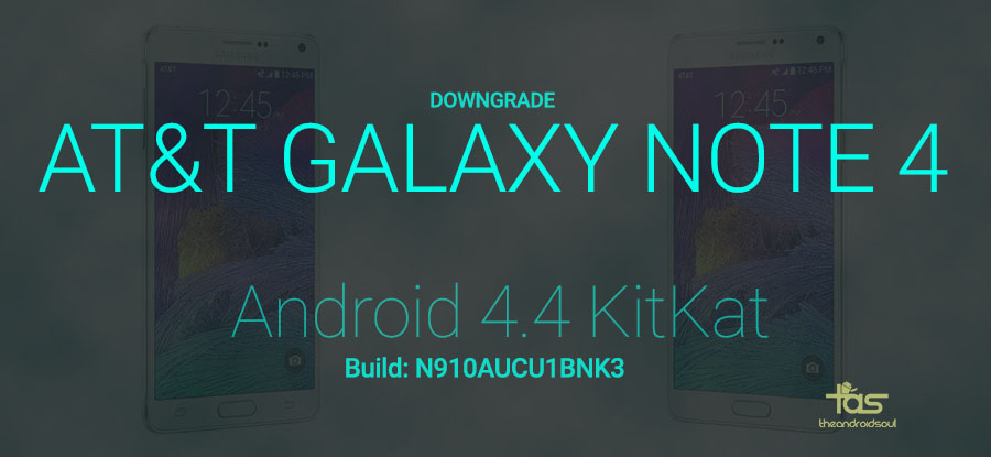 AT&T Note 4 KitKat Downgrade