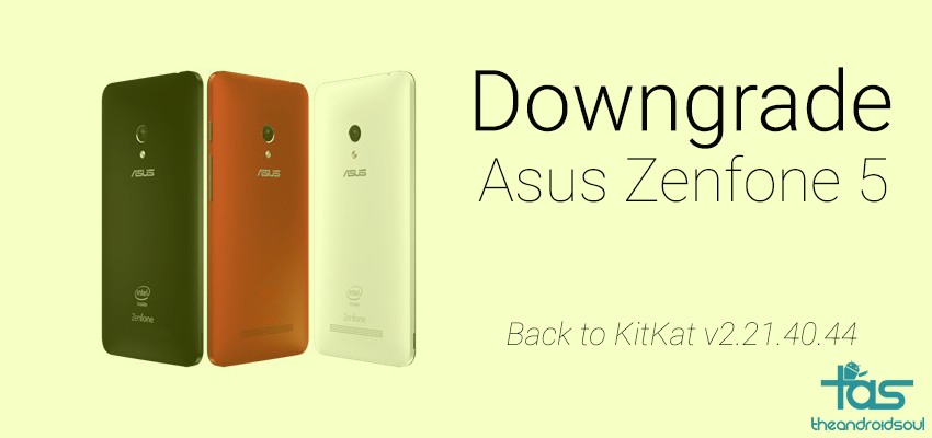 Asus Zenfone 5 KitKat Downgrade Firmware