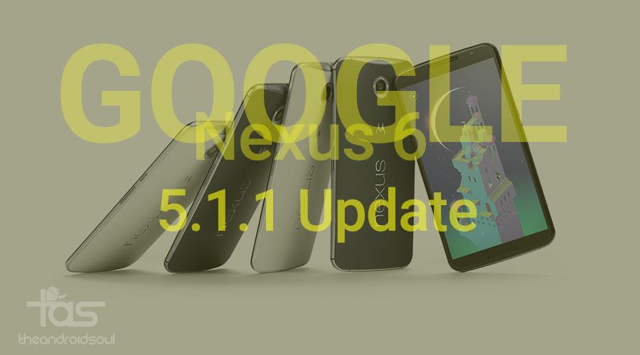 Nexus 6 5.1.1 update