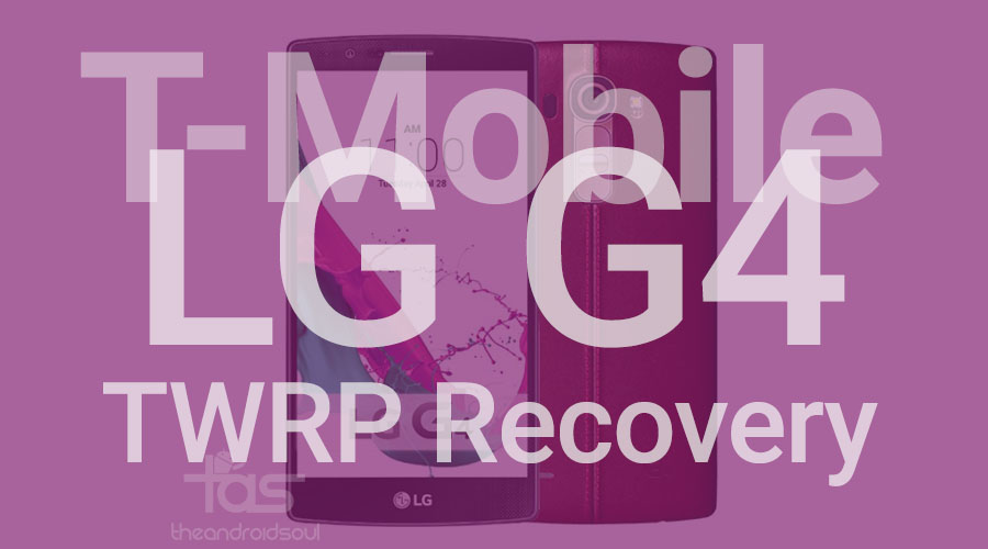 T-Mobile LG G4 TWRP Recovery