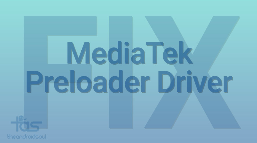 mediatek preloader driver fix