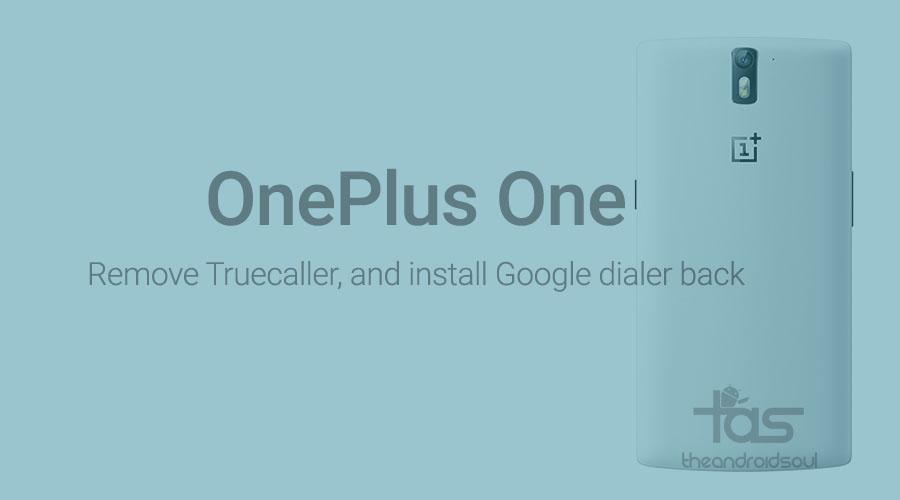 OnePlus One install google dialer