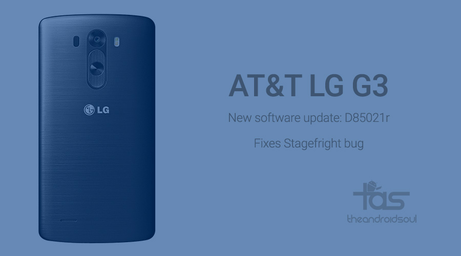 AT&T LG G3 Stagefright Fix Update D85021r